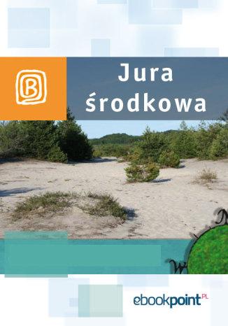 Okładka książki Jura środkowa. Miniprzewodnik