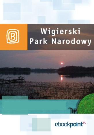 Okładka książki Wigierski Park Narodowy. Miniprzewodnik
