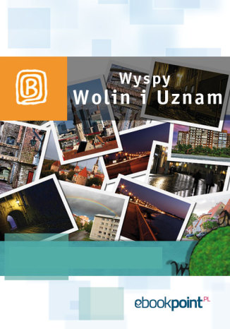Okładka książki Wyspy Uznam i Wolin. Miniprzewodnik
