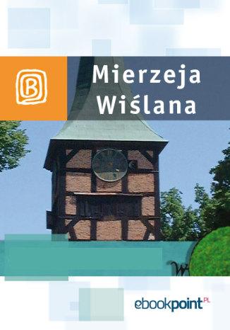 Okładka książki Mierzeja Wiślana. Miniprzewodnik