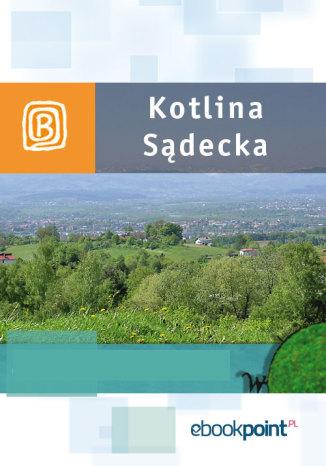 Okładka książki Kotlina Sądecka. Miniprzewodnik