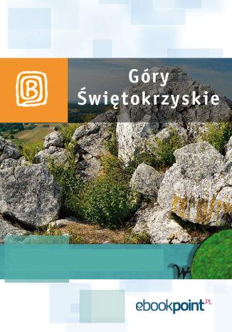 Okładka książki Góry Świętokrzyskie. Miniprzewodnik