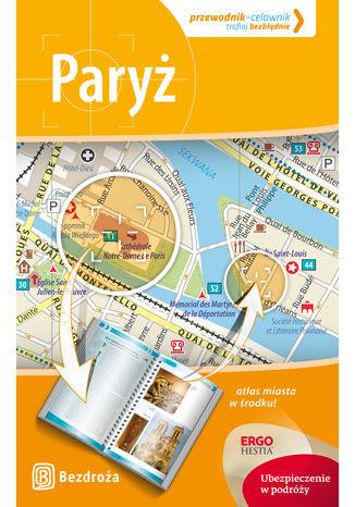 Paryż. Przewodnik-celownik. Wydanie 3 (ebook + pdf)