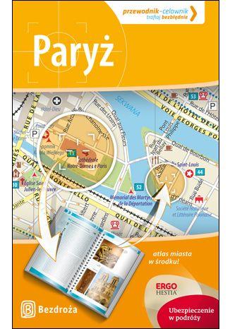 Okładka książki Paryż. Przewodnik-celownik. Wydanie 3