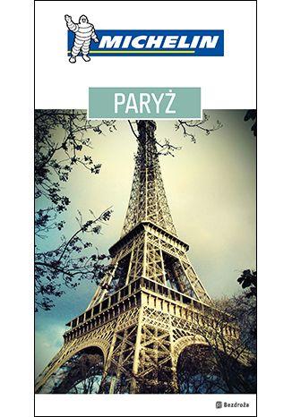 Okładka książki Paryż. Michelin. Wydanie 1