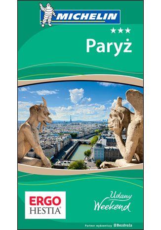 Okładka książki Paryż. Udany weekend. Wydanie 5