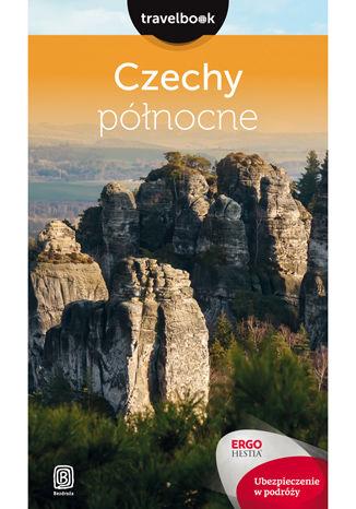 Okładka książki/ebooka Czechy północne. Travelbook. Wydanie 2