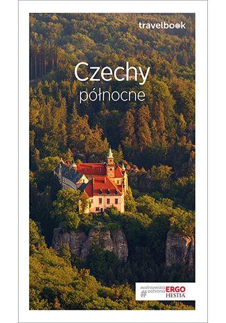Okładka książki/ebooka Czechy północne. Travelbook. Wydanie 3