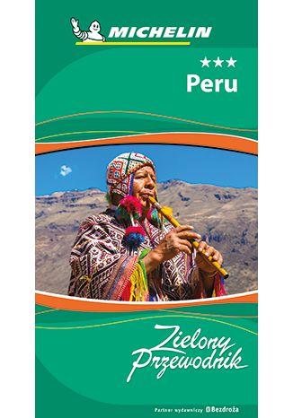 Okładka książki Peru. Zielony Przewodnik. Wydanie 1