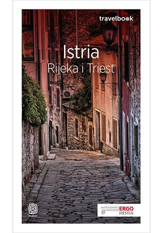 Okładka książki/ebooka Istria. Rijeka i Triest. Travelbook. Wydanie 1