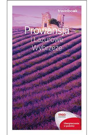 Okładka książki Prowansja i Lazurowe Wybrzeże. Travelbook. Wydanie 1