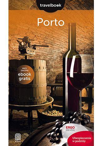 Okładka książki/ebooka Porto. Travelbook. Wydanie 1