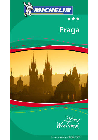 Okładka książki Praga. Udany Weekend. Wydanie 3