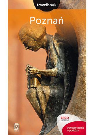 Okładka książki Poznań. Travelbook. Wydanie 1