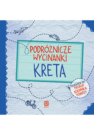 Okładka książki Podróżnicze wycinanki. Kreta. Wydanie 1