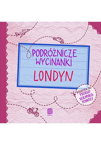 Okładka książki Podróżnicze wycinanki. Londyn. Wydanie 1