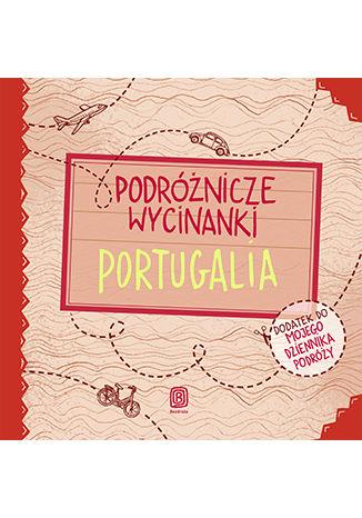 Okładka książki Podróżnicze wycinanki. Portugalia. Wydanie 1