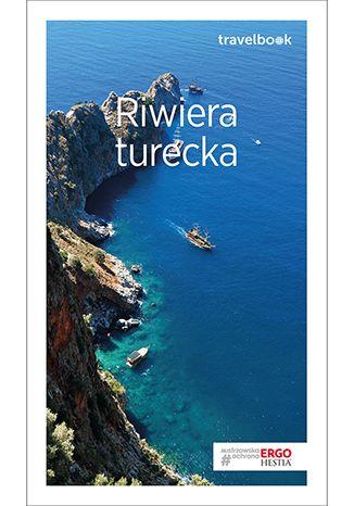 Okładka książki Riwiera turecka. Travelbook. Wydanie 2