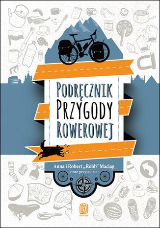 Okładka książki: Podręcznik Przygody Rowerowej