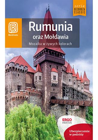 Okładka książki Rumunia oraz Mołdawia. Mozaika w żywych kolorach. Wydanie 5