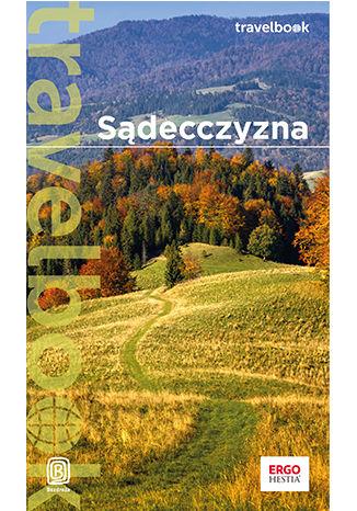 Sądecczyzna. Travelbook. Wydanie 1 – ebook