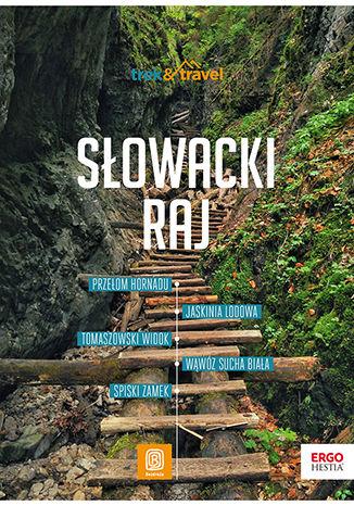 Słowacki Raj. trek&travel. Wydanie 1 – ebook
