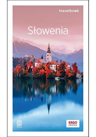 Okładka książki Słowenia. Travelbook. Wydanie 1