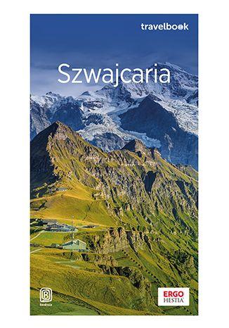 Okładka książki Szwajcaria oraz Liechtenstein. Travelbook. Wydanie 1