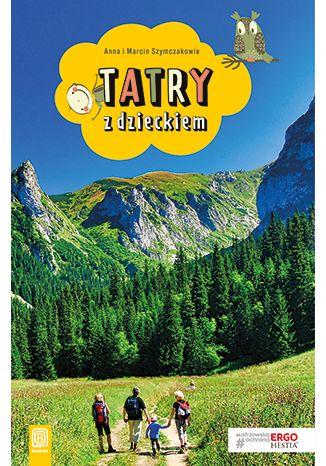 Okładka książki Tatry z dzieckiem. Wydanie 2