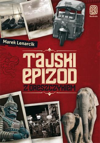 Okładka książki/ebooka Tajski epizod z dreszczykiem
