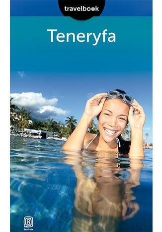 Okładka książki/ebooka Teneryfa. Travelbook. Wydanie 2