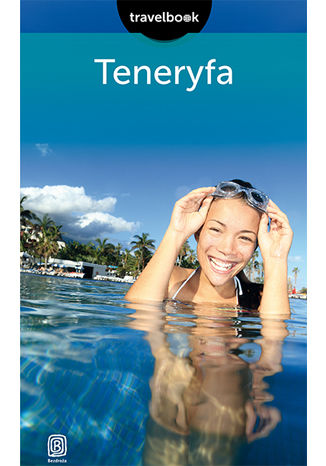 Okładka książki Teneryfa. Travelbook. Wydanie 2