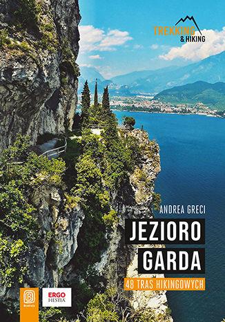 Okładka książki/ebooka Trekking & Hiking. Jezioro Garda