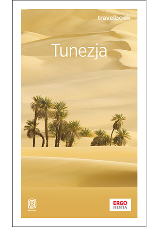 Okładka książki Tunezja. Travelbook. Wydanie 1