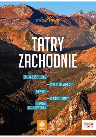 Okładka książki/ebooka Tatry Zachodnie. trek&travel. Wydanie 1