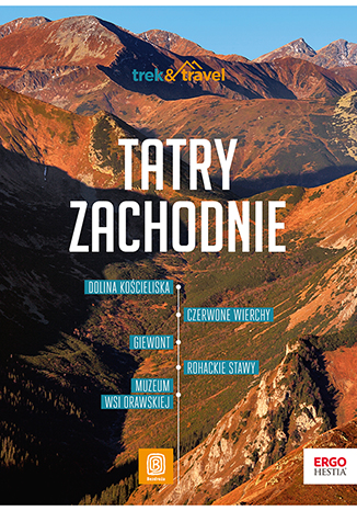 Okładka książki Tatry Zachodnie. trek&travel. Wydanie 1