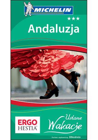Okładka książki Andaluzja. Udane Wakacje. Wydanie 1