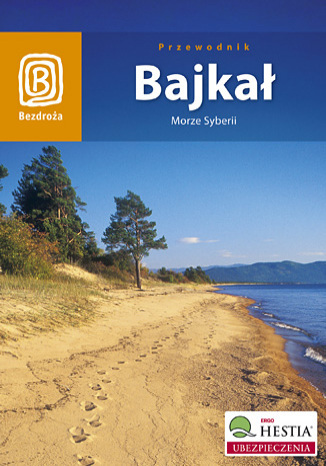 Okładka książki Bajkał. Morze Syberii. Wydanie 4