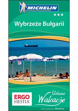 Okładka książki Wybrzeże Bułgarii. Udane Wakacje. Wydanie 1