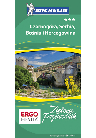 Okładka książki/ebooka Czarnogóra, Serbia, Bośnia i Hercegowina. Zielony Przewodnik. Wydanie 1