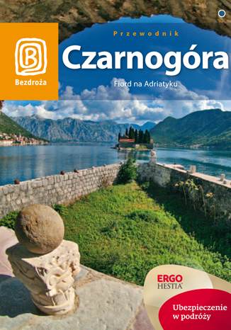 Okładka książki Czarnogóra. Fiord na Adriatyku. Wydanie 5