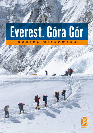 Okładka książki Everest. Góra Gór. Książka z autografem