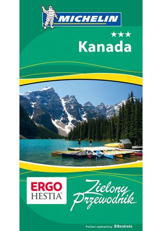 Okładka książki Kanada. Zielony Przewodnik. Wydanie 1