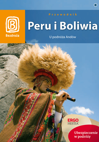 Okładka książki Peru i Boliwia. U podnóża Andów. Wydanie 1