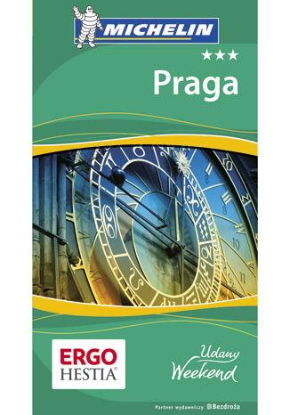 Okładka książki Praga. Udany weekend. Wydanie 2