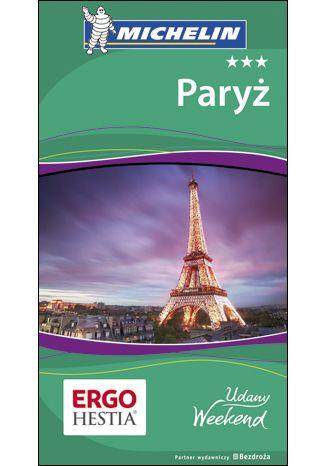 Okładka książki/ebooka Paryż. Udany weekend. Wydanie 4