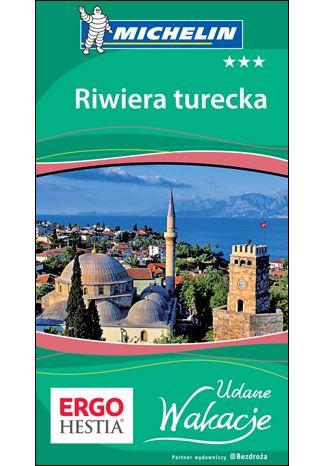 Okładka książki Riwiera turecka. Udane Wakacje. Wydanie 1