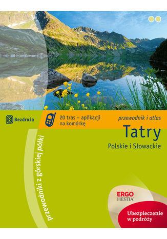 Tatry Polskie i Słowackie. Przewodnik z górskiej półki. Wydanie 3