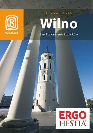 Okładka książki Wilno. Barok z kamienia i obłoków. Wydanie 4
