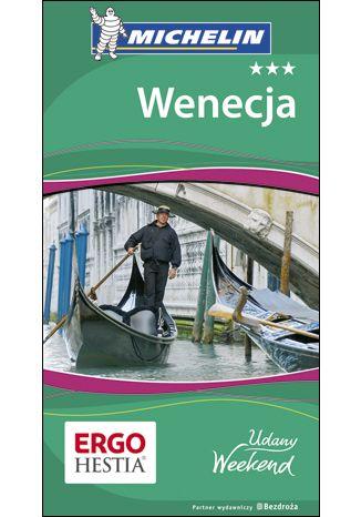 Okładka książki Wenecja. Udany weekend. Wydanie 4